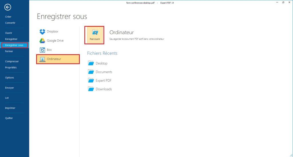 Une fois que votre formulaire est terminé, cliquez sur Enregistrer sous dans le menu principal, puis renseignez le nom du formulaire PDF, son emplacement et cliquez sur Enregistrer.