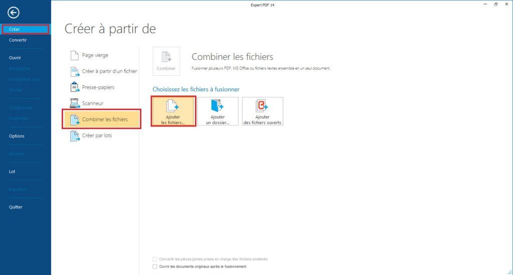 Lancez le logiciel Expert PDF 14, cliquez sur Créer dans le menu Fichier et choisissez Combiner les fichiers.